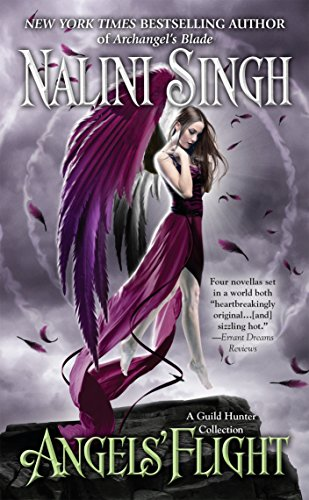9780425246818: Angels' Flight: A Guild Hunter Collection (A Guild Hunter Novel)