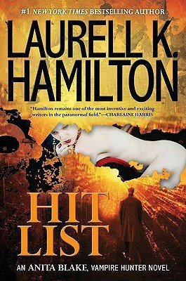 9780425246856: Hit List: An Anita Blake, Vampire Hunter Novel - Signed/Autographed Copy