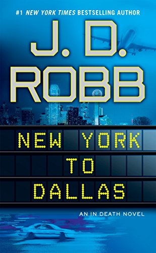 9780425246894: In Death 33. New York to Dallas