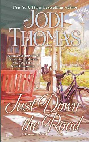 Just Down the Road (Mass Market Paperback)