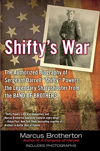 "9780425247372: Shifty's War: The Authorized Biography of Sgt. Darrell ""Shifty"" Powers, the Legendary Sharpshooter from the Band of Brothers"