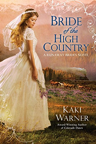 9780425247501: Bride of the High Country (Runaway Brides)