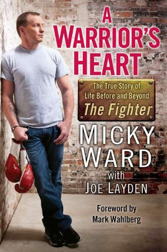 A Warrior's Heart: The True Story of Life Before and Beyond