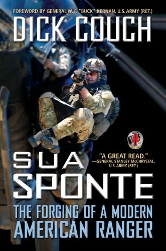 9780425247587: Sua Sponte: The Forging of a Modern American Ranger