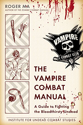 9780425247655: The Vampire Combat Manual: A Guide to Fighting the Bloodthirsty Undead