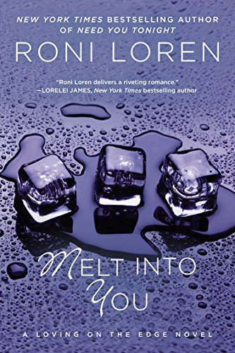 9780425247716: Melt Into You (A Loving on the Edge Novel)