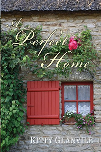 A Perfect Home: Glanville, Kitty