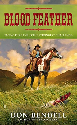 Blood Feather: Bendell, Don