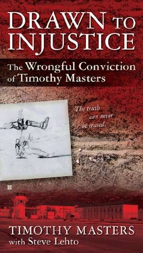 9780425247921: Drawn to Injustice: The Wrongful Conviction of Timothy Masters