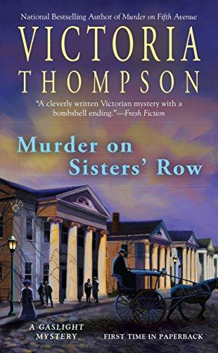 fd1d6d6348c Murder on Sisters  Row  A Gaslight Mystery  Victoria Thompson