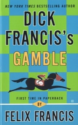 9780425248362: Dick Francis's Gamble