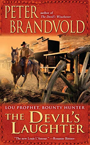 The Devil's Laughter (Lou Prophet, Bounty Hunter)