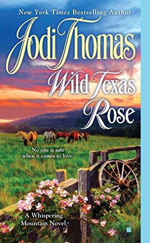 Wild Texas Rose (A Whispering Mountain Novel): Thomas, Jodi