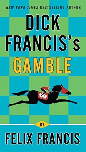 9780425250389: Dick Francis's Gamble