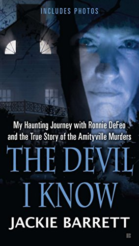 9780425250426: The Devil I Know: My Haunting Journey With Ronnie Defeo and the True Story of the Amityville Murders