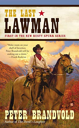 9780425250501: The Last Lawman (Rusty Spurr)
