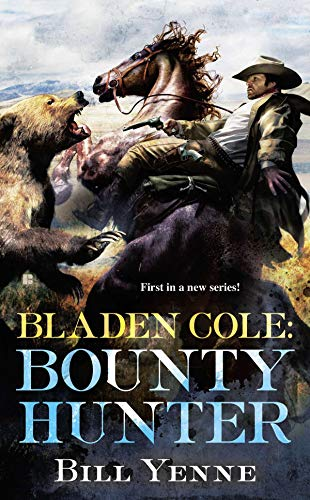 9780425250549: Bladen Cole: Bounty Hunter