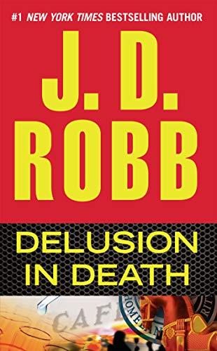9780425250662: Delusion in Death (In Death, Book 35)