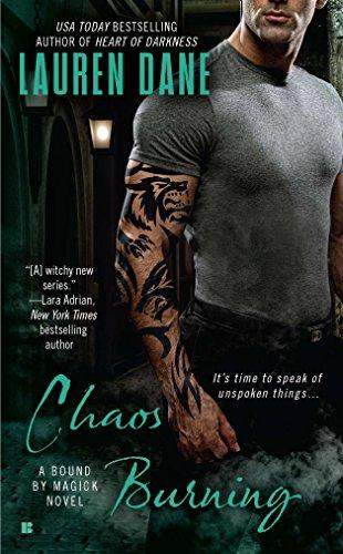 Chaos Burning (A Bound By Magick Novel): Dane, Lauren