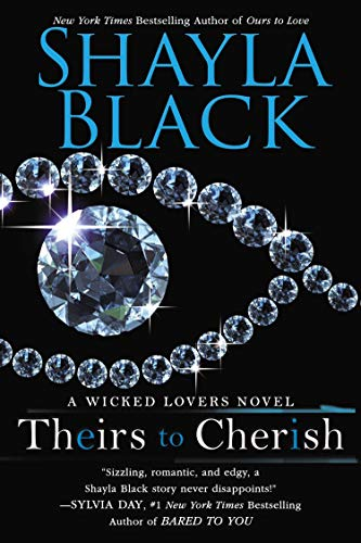 9780425251232: Theirs to Cherish (Wicked Lovers)