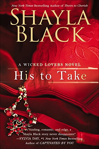 9780425251256: His to Take (A Wicked Lovers Novel)