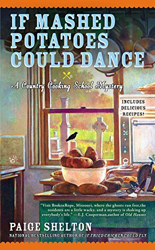 If Mashed Potatoes Could Dance (Berkley Prime Crime): Shelton, Paige
