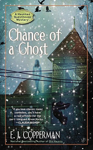 9780425251683: Chance of a Ghost (A Haunted Guesthouse Mystery)