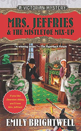 Mrs. Jeffries & the Mistletoe Mix-Up (A Victorian Mystery)
