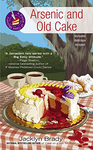 Arsenic and Old Cake (A Piece of Cake Mystery): Brady, Jacklyn