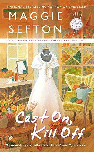 9780425252178: Cast On, Kill Off (A Knitting Mystery)