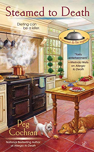 Steamed to Death (A Gourmet De-Lite Mystery): Cochran, Peg
