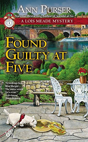 Found Guilty at Five (Lois Meade Mysteries (Paperback)): Purser, Ann