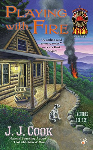 Playing With Fire (A Sweet Pepper Fire Brigade Mystery)