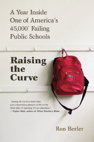 9780425252680: Raising the Curve: A Year Inside One of America's 45,000* Failing Public Schools