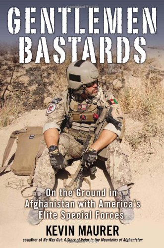 9780425252697: Gentlemen Bastards: On the Ground in Afghanistan with America's Elite Special Forces
