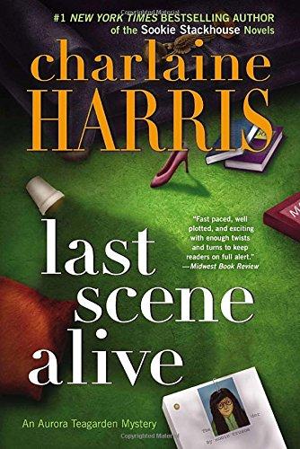 9780425252765: Last Scene Alive (An Aurora Teagarden Mystery)
