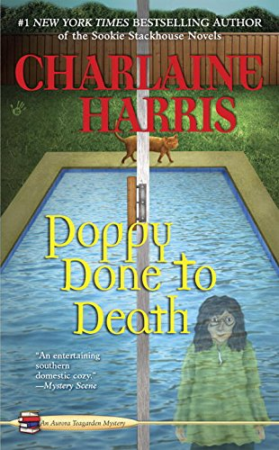9780425252871: Poppy Done to Death (An Aurora Teagarden Mystery)