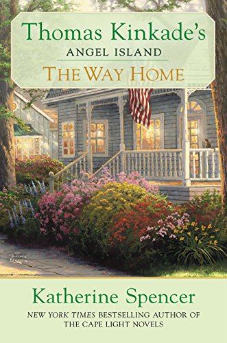 9780425252895: The Way Home: Thomas Kinkade's Angel Ialand (Thomas Kinkade's Angel Island)