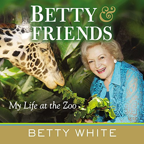 9780425253014: Betty & Friends: My Life at the Zoo