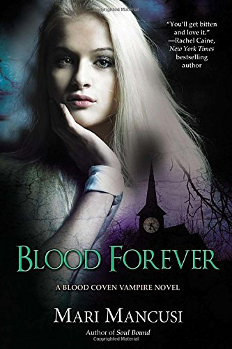9780425253038: Blood Forever (Blood Coven)