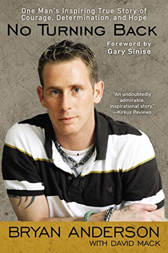 9780425253199: No Turning Back: One Man's Inspiring True Story of Courage, Determination, and Hope
