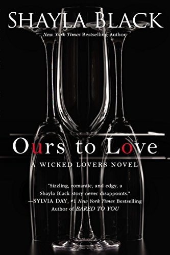 9780425253397: Ours to Love (A Wicked Lovers Novel)