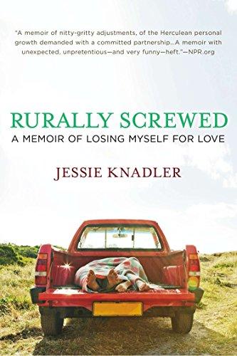 9780425253472: Rurally Screwed: A Memoir of Losing Myself for Love