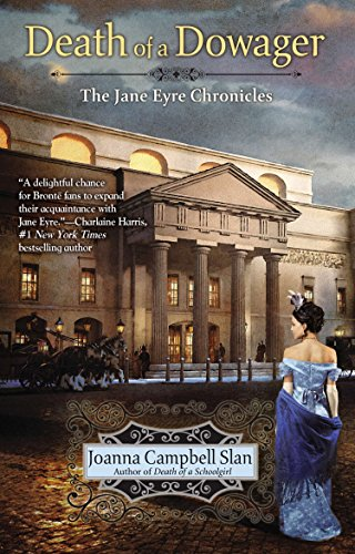 The Death of a Dowager (The Jane: Slan, Joanna Campbell