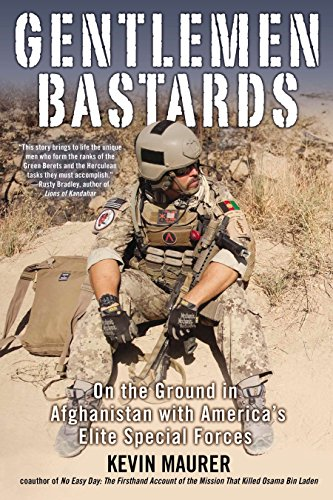 9780425253595: Gentlemen Bastards: On the Ground in Afghanistan with America's Elite Special Forces