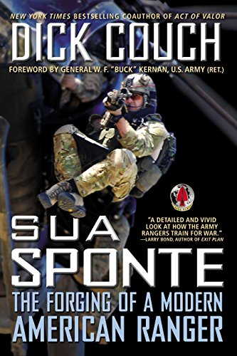 9780425253601: Sua Sponte: The Forging of a Modern American Ranger