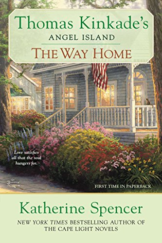 9780425253762: The Way Home: Thomas Kinkade's Angel Ialand (Thomas Kinkade's Angel Island)