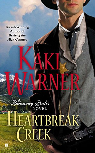 Heartbreak Creek (A Runaway Brides Novel): Warner, Kaki