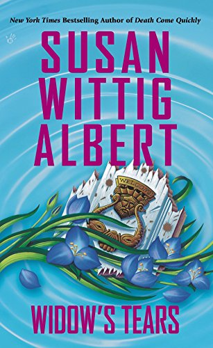 9780425254646: Widow's Tears (China Bayles Mystery)