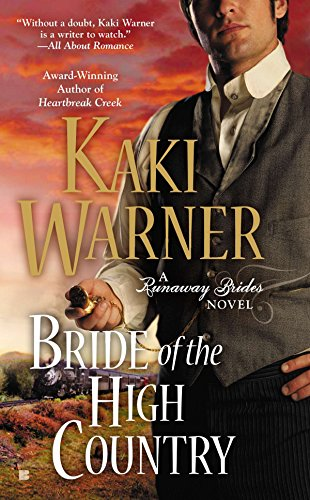 9780425255025: Bride of the High Country (Runaway Brides Novel)